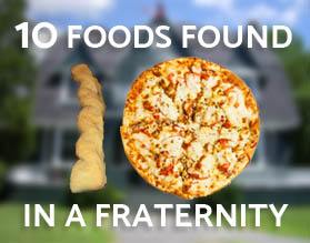 Ten Foods Found in a Fraternity House - Culinary Consultants